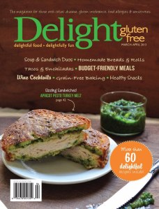 Delight Gluten-Free Magazine March/April issue 2013